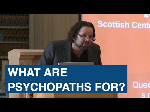 What are Psychopaths For?