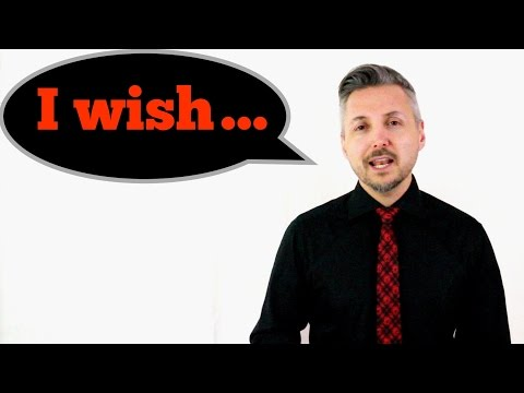 """How to use """"I WISH"""" - (Easily explained - Suitable for Cambridge Examinations)"""
