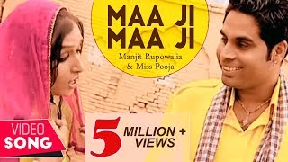 Maa ji maa ji  Manjit Rupowalia & Miss Pooja ( official Video) Punjabi hit Music Video