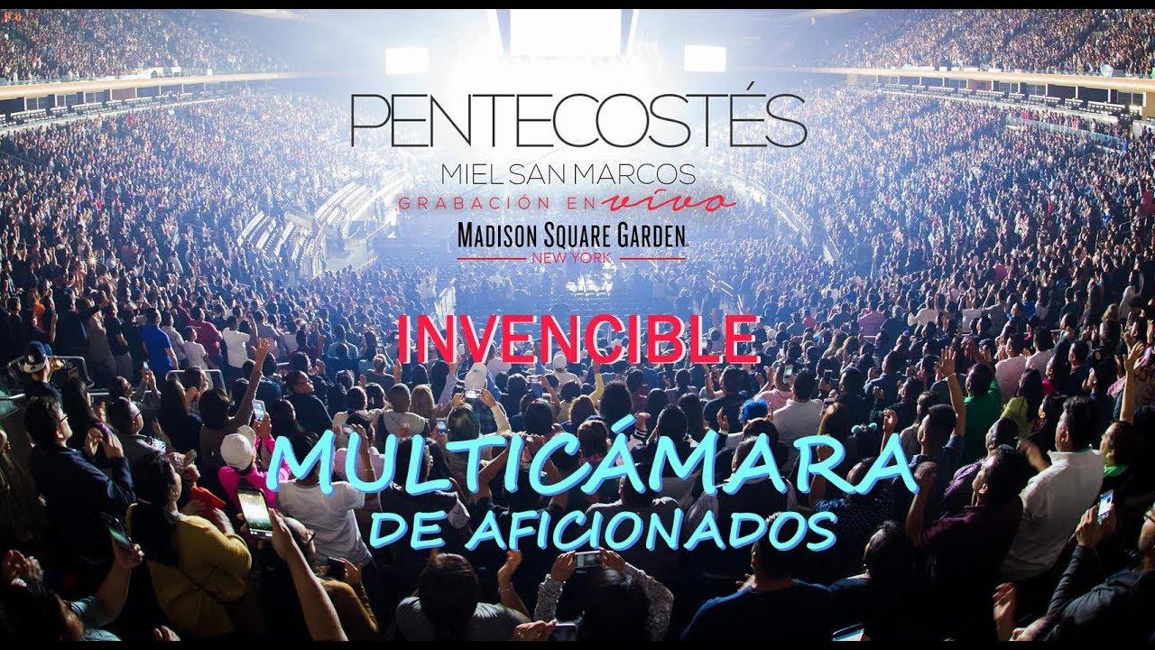 Invencible Multicamara Celulares Pentecost S Miel San Marcos Madison Square Garden Youtube