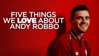 Five things we love about Andy Robertson | Robbo signs new contract