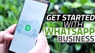 How to Get Started with WhatsApp Business
