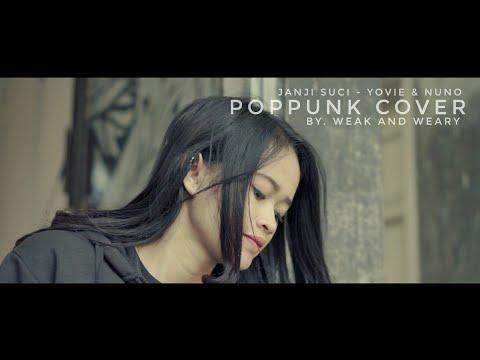 janji-suci---yovie-&-nuno-[-poppunk-cover-]-by.-weak-and-weary