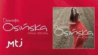 Dorota Osińska - Remedium (wsiąść do pociągu)