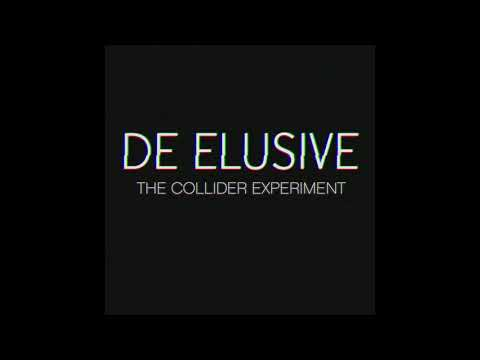 Obsidian.K (De Elusive) - The Collider Experiment (Full Album 2016)
