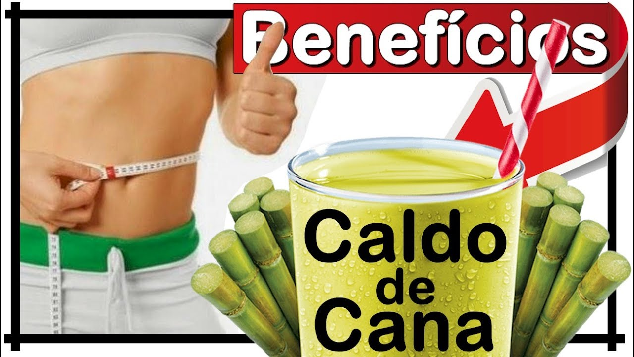 Beneficios do caldo de cana