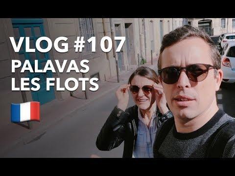 VLOG #107 : PALAVAS-LES-FLOTS (LA VILLE D'ANTHONY DUPREY)