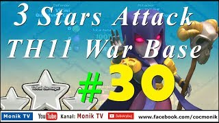 Monik TV Clash of Clans - Hot Strategy: Bowlers + Witches- 3 Stars Attack TH11 War Base #30