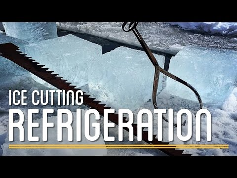 Ice Cutting Refrigeration | How to Make Everything: Preservatives