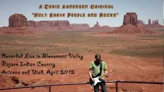 Navajo — Holy Earth People (and Rocks). Live in Monument Valley, Arizona/Utah 2012