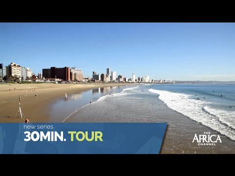 Quick Tour of Durban and the Coast on 30min TOUR | The Africa Channel CLIPS