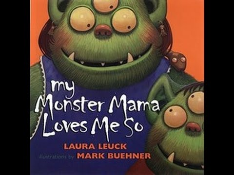 Children's book read along / aloud.' MY MONSTER MAMA LOVES ME SO '