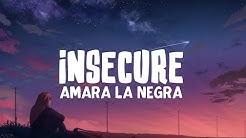 Amara La Negra - Insecure (Lyrics)