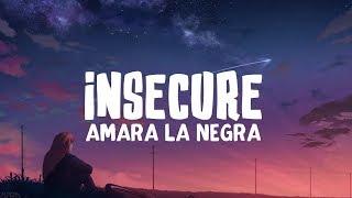 Download Amara La Negra - Insecure (Lyrics)
