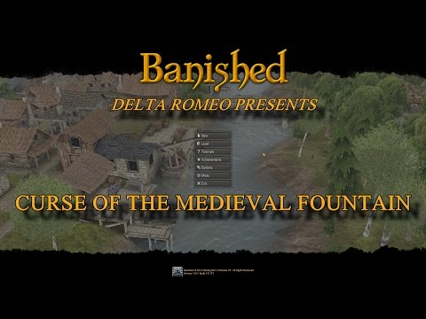 Banished Curse Of The Medieval Fountain Part 1 - Building Base Camp