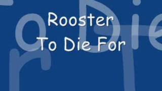 Watch Rooster To Die For video