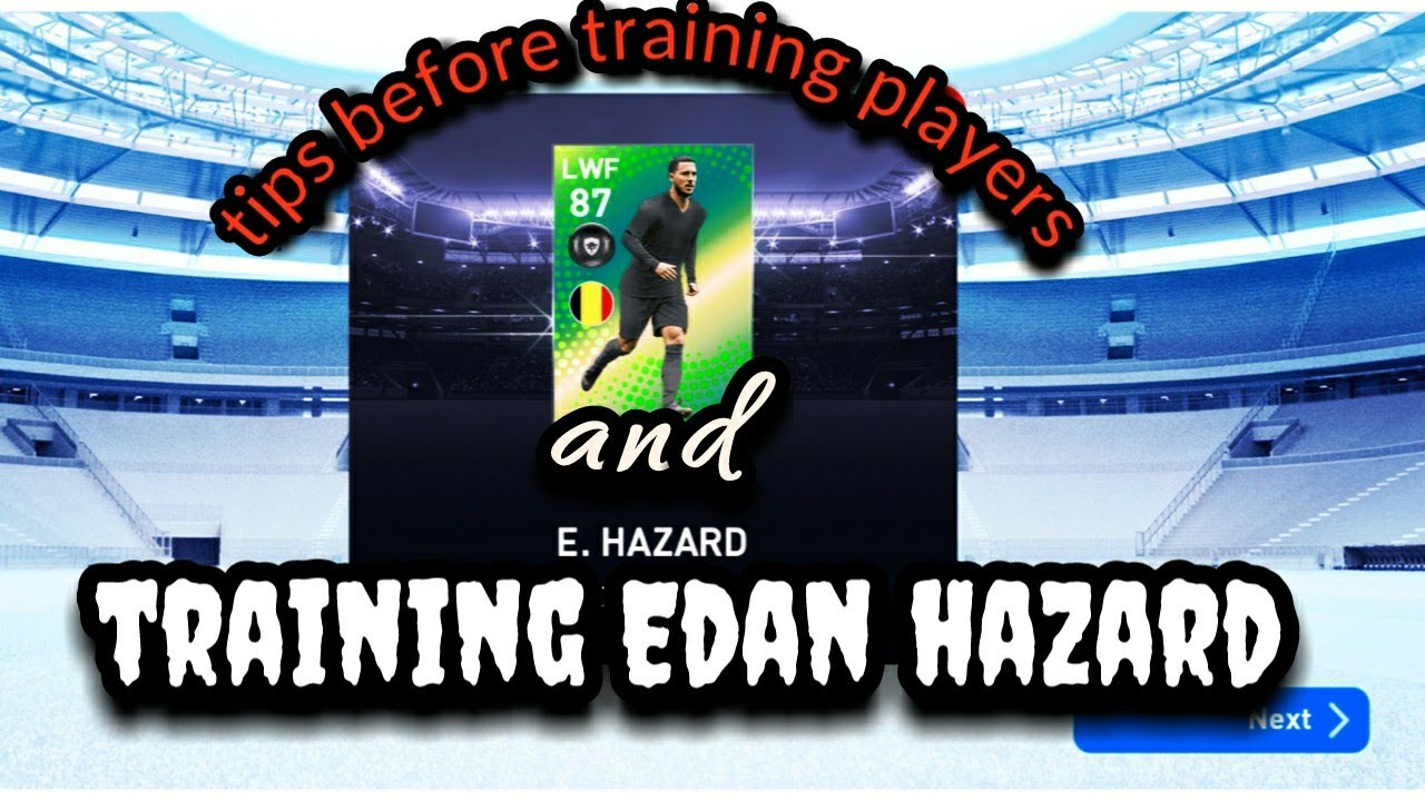 PES 19 mobile/Tips before training players/ training featured Edan hazard/ watch till the end..... image
