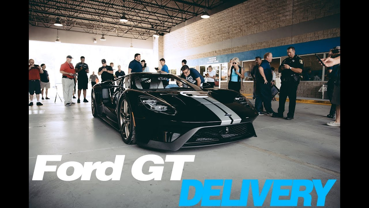 The Ford Gt Delivery Experience