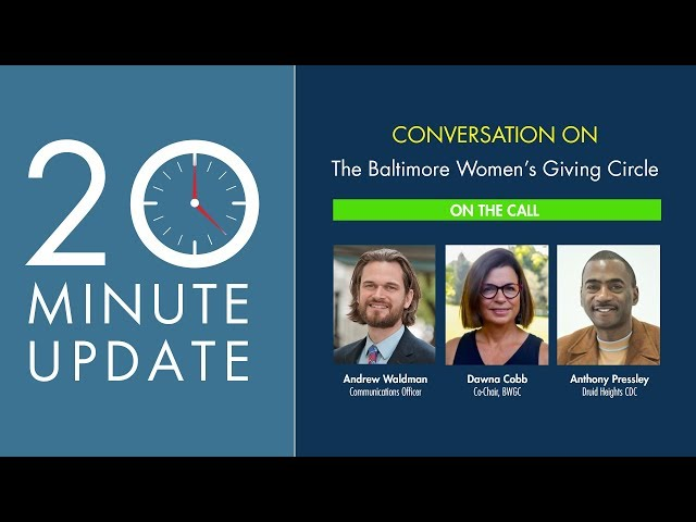 20 Minute Update: The Baltimore Women's Giving Circle