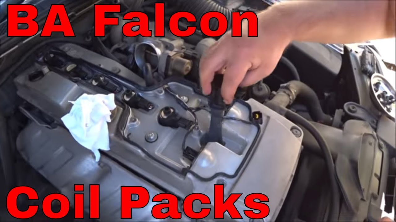 Ba Falcon How To Replace Ba Falcon Coil Packs Youtube