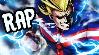 "ALL MIGHT RAP | ""Mighty"" 