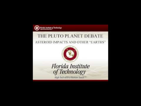 """The Pluto Planet Debate: Asteroid Impacts & Other """"Earths"""""""