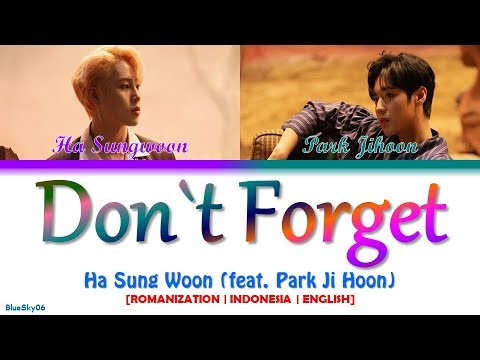 Free Download Ha Sung Woon - 잊지마요 (don`t Forget) (feat. Park Ji Hoon) Lyrics [color Coded Sub Rom/indo/eng] Mp3 dan Mp4
