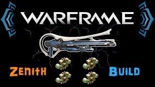 [U20.2] Warframe - Zenith Build [4 Forma] | Unlimited Punch Through, 10th Milestone | N00blShowtek