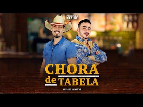 Pedro Paulo & Alex – Chora De Tabela