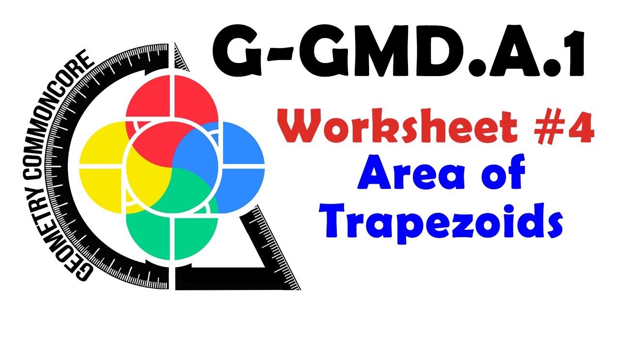 G-GMD.A.1 Worksheet #4 - Area of a Trapezoid