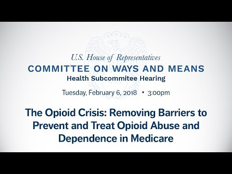 The Opioid Crisis: Removing Barriers to Prevent and Treat Opioid Abuse and Dependence in Medicare.