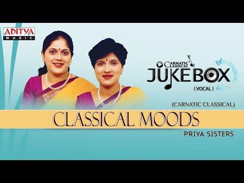 Classical Moods    Classical Vocal    Priya Sisters