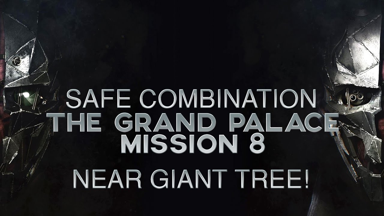 Dishonored 2 Mission 8 - Safe Combination Location (Apartment near Giant  Tree)