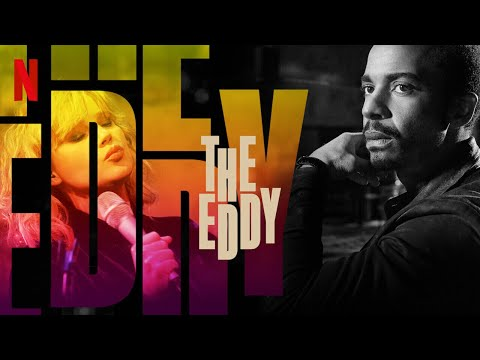 Soundtrack #3 | The Eddy | The Eddy (2020)