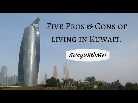 Vlog #2 Five Pros and Cons of Living in Kuwait