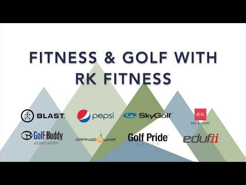 2018 Youth Coaching & Teaching Summit - Fitness & Golf w/ RK Fitness