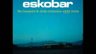 Eskobar - Along Came This Band