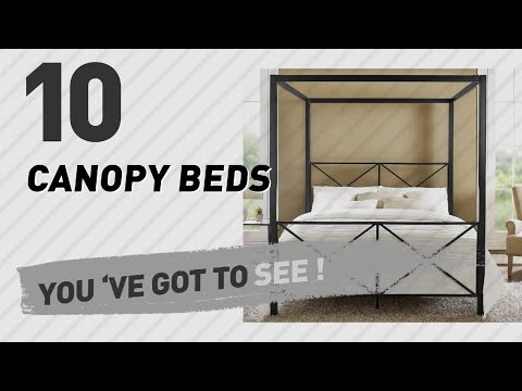 Canopy Beds, Top 10 Collection // The Most Popular 2017
