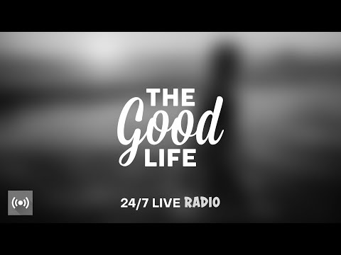 The Good Life Radio x Sensual Musique • 24/7 Live Radio