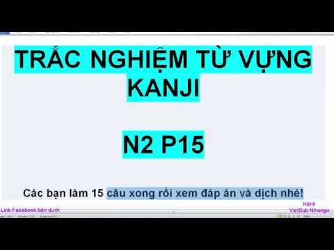 Luyện trắc nghiệm kanji N2 P17 15 câu mõi ngày Đáp án VietSub