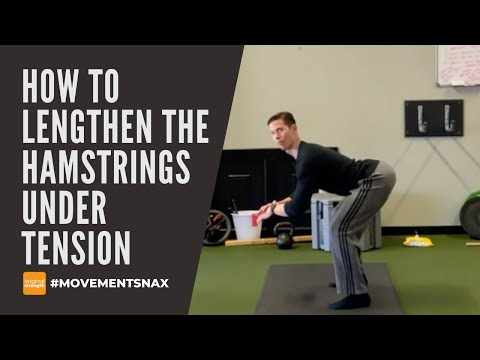 How to Lengthen the Hamstrings Under Tension