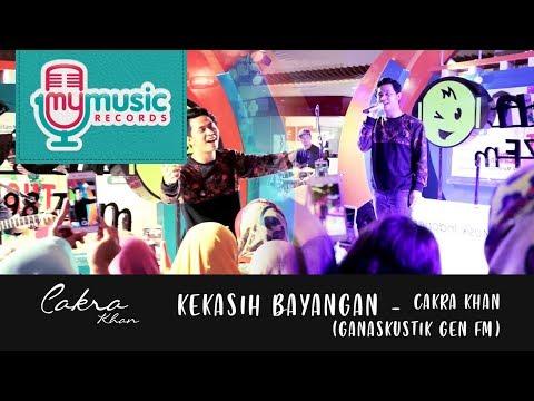 KEKASIH BAYANGAN - Cakra Khan (Ganaskustik GEN FM)