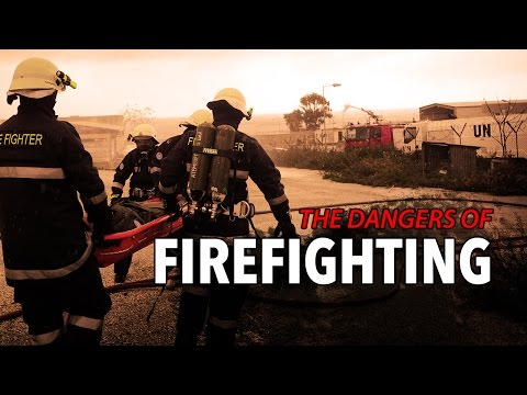 The Dangers of Firefighting