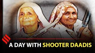 Shooter Dadi: A day with Chandro Tomar & Prakashi Tomar   Saand ki Aankh