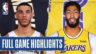 PELICANS at LAKERS | FULL GAME HIGHLIGHTS |  January 3, 2020