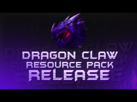 Dragon Claw Resource Pack RELEASE!