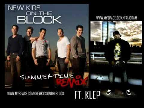"NEW KIDS ON THE BLOCK ""SUMMERTIME"" REMIX FT. KLEP"