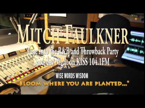 Party Time with Mitch Faulkner and a Wise Words of Wisdom