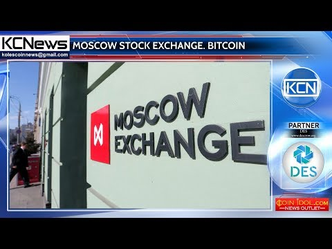 Moscow Stock Exchange Starts Trading with Bitcoin
