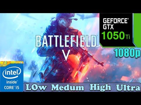 battlefield-5-:-gtx-1050ti-4gb-|-low---medium---high---ultra